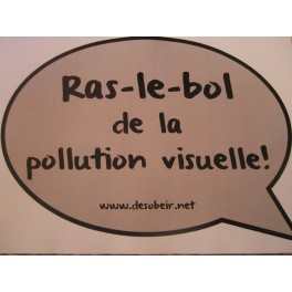 http://www.la-boutique-militante.com/antipub/553-bulle-de-bd-sticker-antipub-ras-le-bol-de-la-pollution-visuelle.html