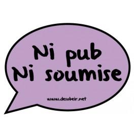 http://www.la-boutique-militante.com/antipub/332-bulles-de-bd-antipub-ni-pub-ni-soumise.html